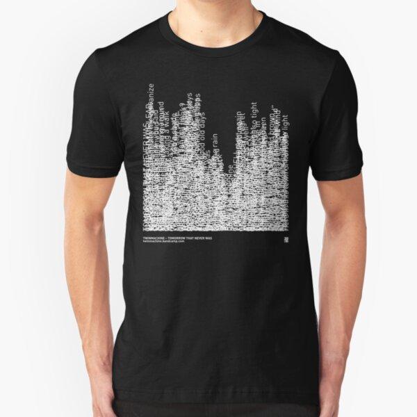 Twinmachine - Tomorrow That Never Was - Album Lyrics Slim Fit T-Shirt
