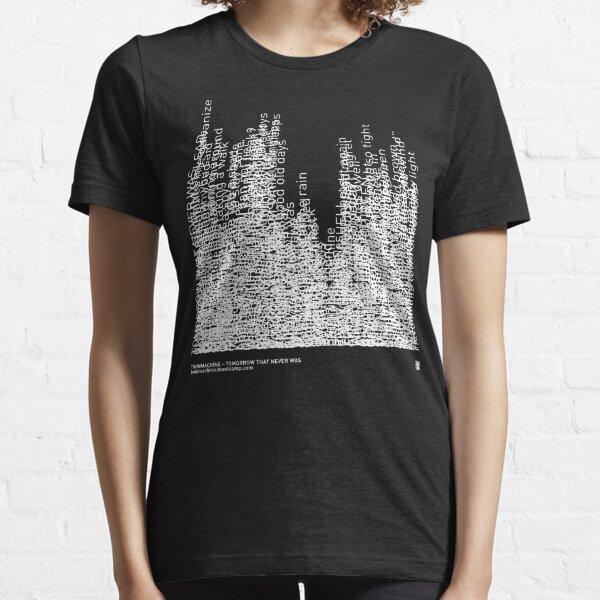 Twinmachine - Tomorrow That Never Was - Album Lyrics Essential T-Shirt