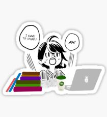 Ah! I have to study! Sticker