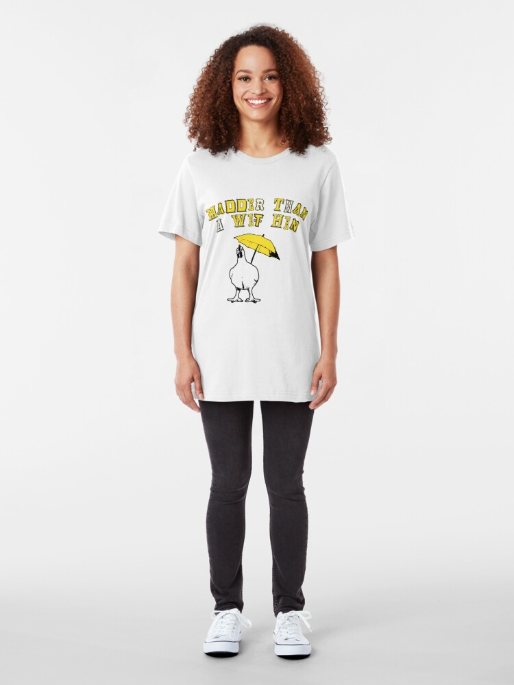 Alternate view of Southern Sayings - Madder Than A Wet Hen Slim Fit T-Shirt