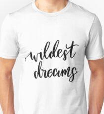 Wildest Dreams Unisex T-Shirt