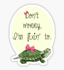Southern Sayings - Fixin' To Sticker