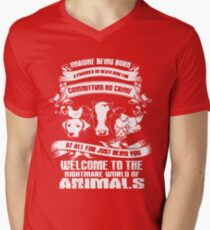 Imagine being born Welcome to the nightmare world of animals t-shirts T-Shirt
