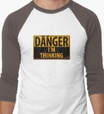 """DANGER, I'm Thinking"" Rusty Metal Sign - Geek - Nerd - Brainy T-Shirt"