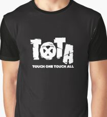 Touch One Touch All t-shirt Graphic T-Shirt