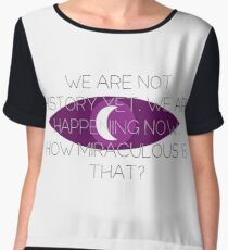We Are Not History Yet Chiffon Top