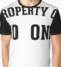 Property Of No One Graphic T-Shirt