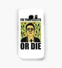 Fix Your Hearts Or Die Samsung Galaxy Case/Skin