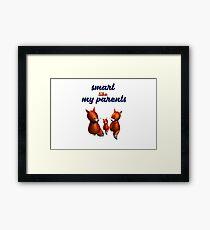 Smart Parents Framed Print