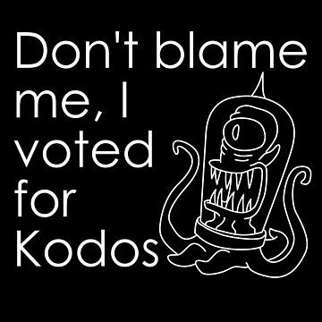 Don't Blame Me, I Voted For Kodos by silverman00