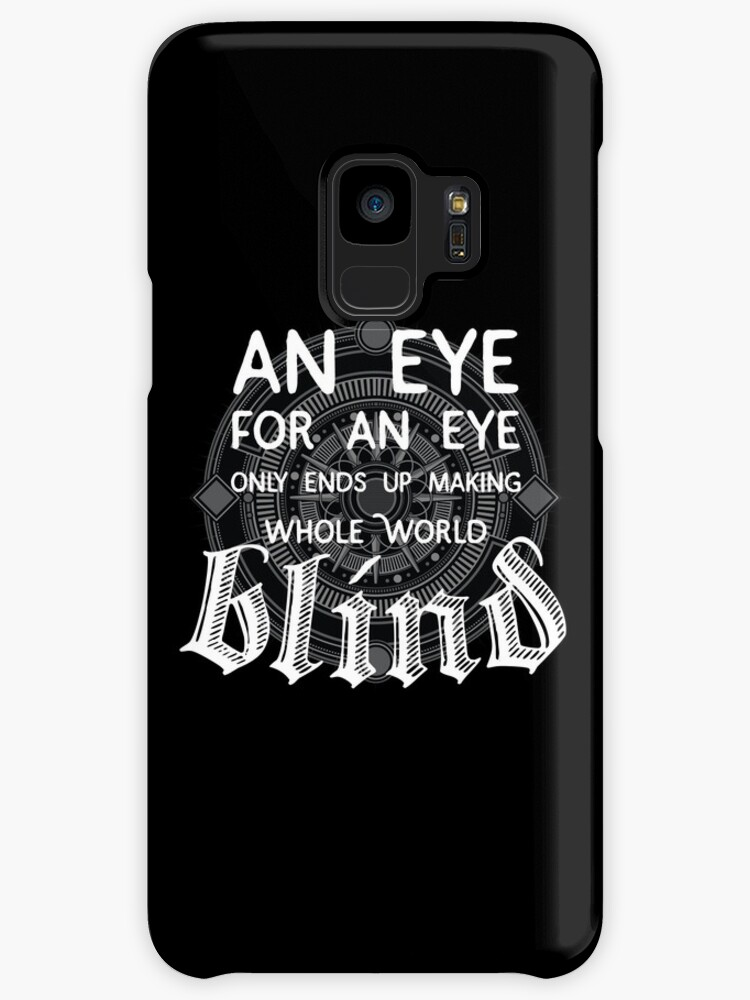 Eye For An Eye Makes World Blind Peace And Life Motivational