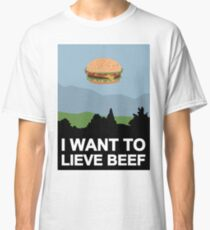 I want to lieve beef Classic T-Shirt