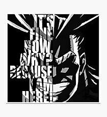 I AM HERE - AllMight (My Hero Academia) Photographic Print