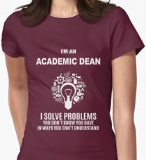 ACADEMIC DEAN - SOLVE PROBLEMS WHITE Womens Fitted T-Shirt
