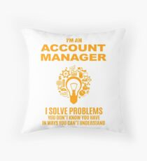 ACCOUNT MANAGER Throw Pillow