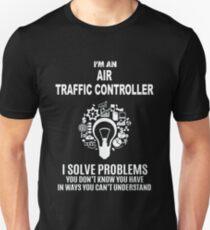 AIR TRAFFIC CONTROLLER - SOLVE PROBLEMS WHITE Unisex T-Shirt