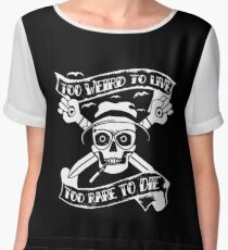 Too weird to live.. to rare to die - Hunter S Thompson Skull Parody Chiffon Top