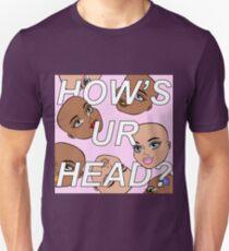 hows ur head T-Shirt