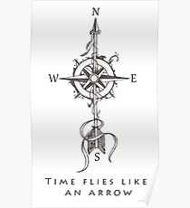 Time flies like an arrow (compass with arrow) Poster