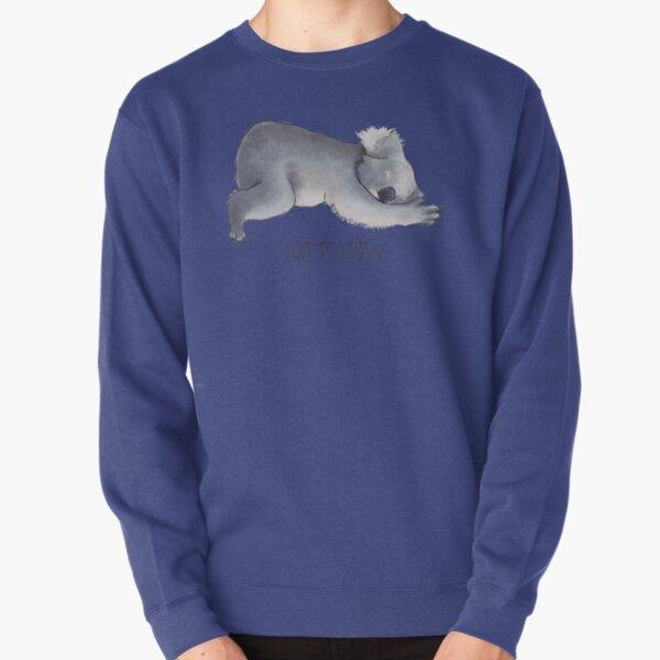 Koala Sketch - Not Now - Lazy animal Pullover Sweatshirt
