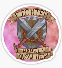 I Barely Know Her! Sticker