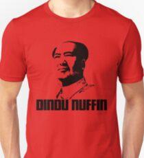 Mao Dindu Nuffin T-Shirt