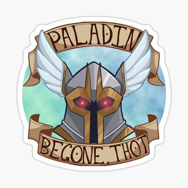 Begone, thot Sticker
