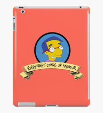 Everything's coming up Milhouse iPad Case/Skin