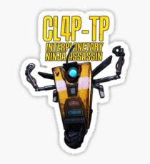 CL4P-TP INTERPLANETARY NINJA ASSASSIN (Clap-Trap) Sticker