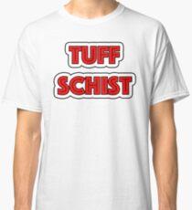 Tuff Schist in Geology Classic T-Shirt