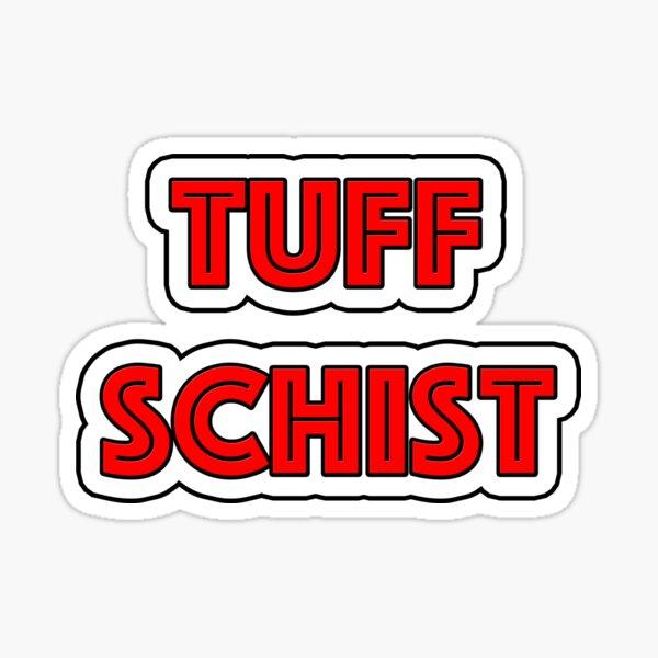 Tuff Schist in Geology Sticker