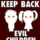 Evil Children by Moodphaser