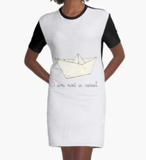 I am not a vessel:  paper boat  Graphic T-Shirt Dress