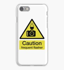 Caution, frequent flasher - Photographer shirt iPhone Case/Skin