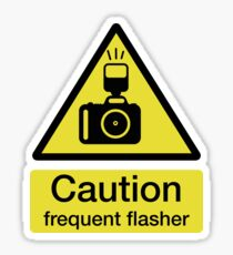 Caution, frequent flasher - Photographer shirt Sticker
