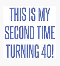 80th Birthday Gag Gift Photographic Print
