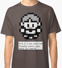 Hi!  I like Shorts! Classic T-Shirt
