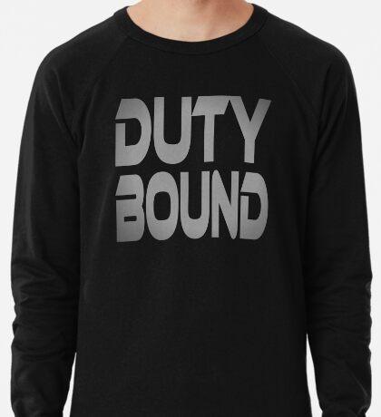 Duty Bound Lightweight Sweatshirt