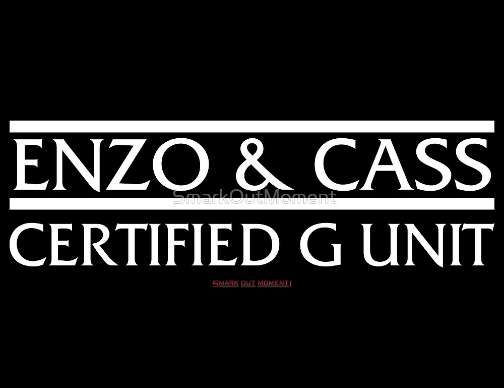 Enzo and Cass Certified G Unit (Law & Order SVU Logo Parody) by SmarkOutMoment