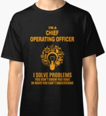 CHIEF OPERATING OFFICER Classic T-Shirt