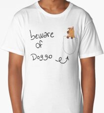 Beware of doggo Long T-Shirt