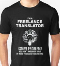 FREELANCE TRANSLATOR - SOLVE PROBLEMS WHITE T-Shirt