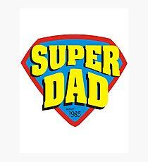 Super Dad since 1985 Photographic Print