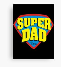 Super Dad since 2000 Canvas Print