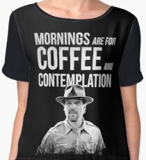 Stranger Things - Jim Hopper - Mornings are for coffee and contemplation Women's Chiffon Top