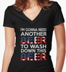 I'm Gonna Need Another Beer To Wash Down This Beer T-Shirt Women's Fitted V-Neck T-Shirt