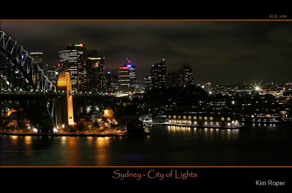 Sydney - City of Lights by Kim Roper