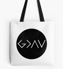 God Is Greater Than the Highs and Lows Tote Bag