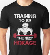 Training to be the next hokage t-shirts T-Shirt