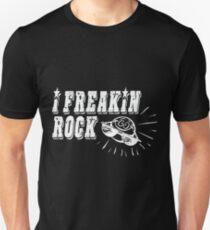I FREAKING ROCK T-Shirt